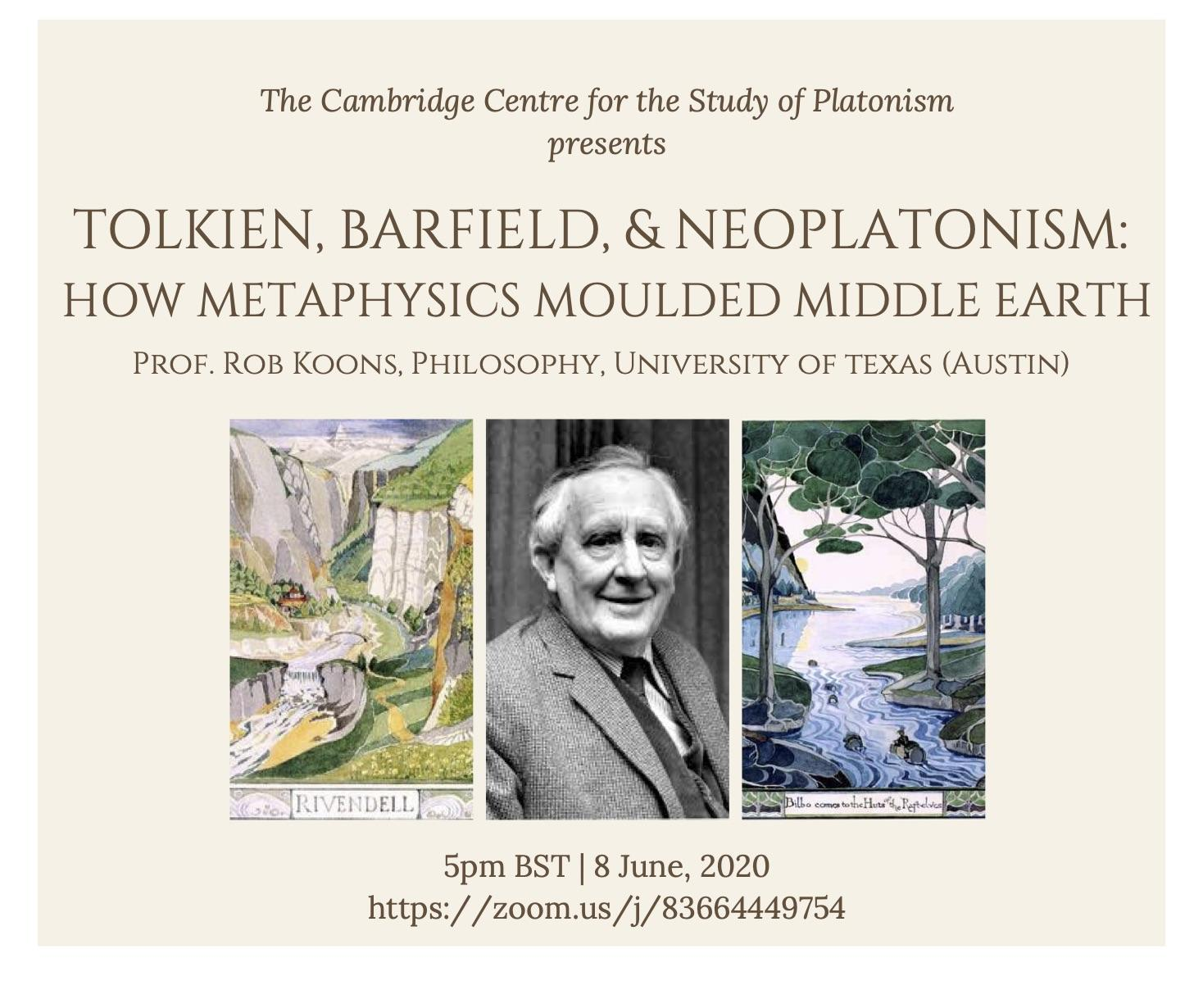 Prof. Rob Koons - Tolkien, Barfield, and Neoplatonism: How Metaphysics Moulded Middle Earth